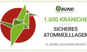1.000 Kraniche für ein sicheres Atommüllager
