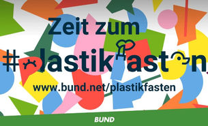 Zeit zum Plastikfasten